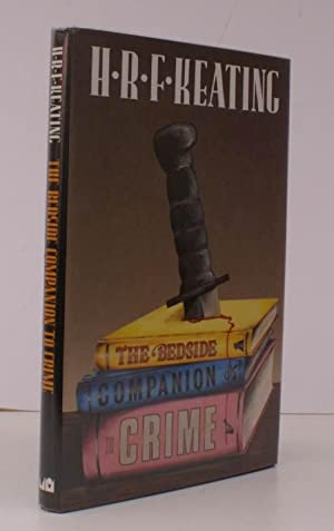 The Bedside Companion to Crime. SIGNED BY THE AUTHOR: H.R.F. KEATING