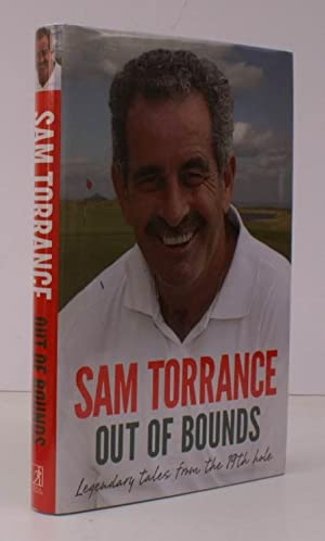 Out of Bounds. Legendary Tales from the: Sam TORRANCE