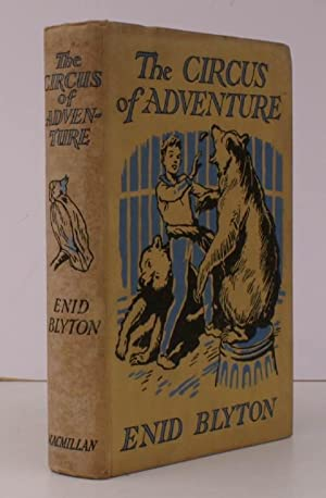 The Circus of Adventure. With Illustrations by Stuart Tresilian. BRIGHT, CLEAN COPY
