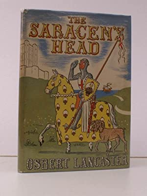 The Saracen's Head. or the Reluctant Crusader. Illustrated by the Author. NEAR FINE COPY IN ...