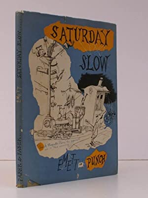 Saturday Slow. NEAR FINE COPY IN DUSTWRAPPER: Emmet of PUNCH