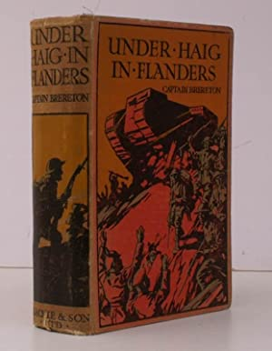 Under Haig in Flanders. A Story of Vimy, Messines and Ypres. Illustrated by J.E. Sutcliffe. BRIGHT,...