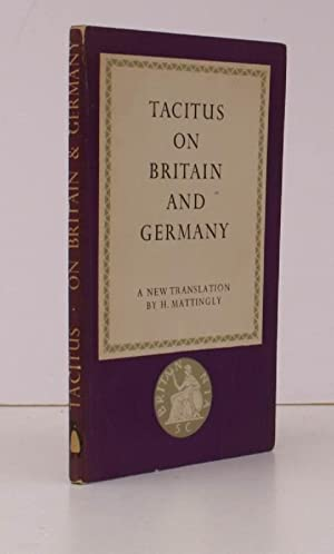 Tacitus on Britain and Germany. A new Translation of the 'Agricola' and the 'Germania'. [Penguin ...