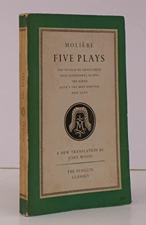 Five Plays. Translated with an Introduction by John Wood. [Includes The Would-Be Gentleman, That ...