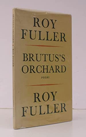 Brutus's Orchard. Poems. NEAR FINE COPY IN UNCLIPPED DUSTWRAPPER: Roy FULLER