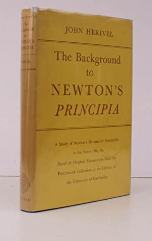 The Background to Newton's Principia. A Study of Newton's Dynamical Researches in the ...