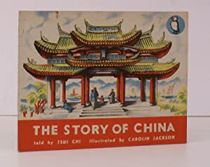 The Story of China. A Puffin Picture Book. Illustrated by Carolin Jackson. NEAR FINE COPY: Tsui CHI