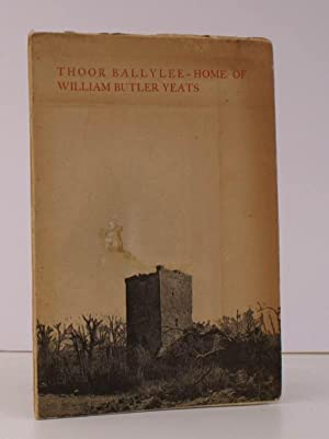 Thoor Ballylee - Home of William Butler Yeats. Edited by Liam Miller from a Paper given by Mary ...