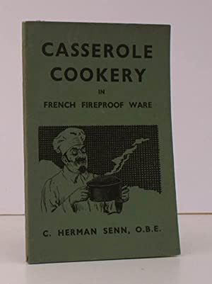 Casserole Cookery in French Fireproof Ware. NEAR FINE COPY IN WRAPPERS: C. Herman SENN