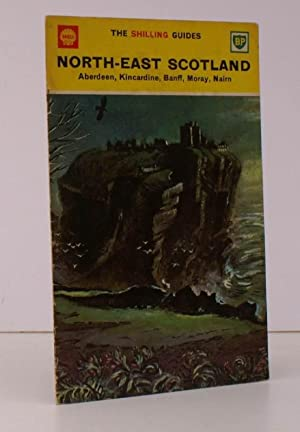 The Shilling Guides. North-East Scotland. Aberdeen. Kincardine.: John R. ALLAN