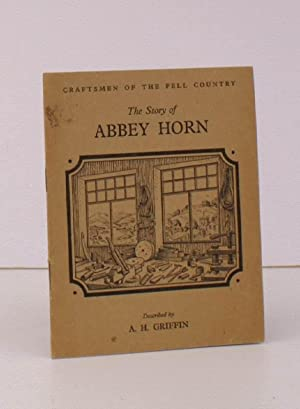 The Story of Abbey Horn. NEAR FINE COPY: A.H. GRIFFIN