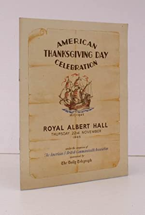 Programme of] American Thanksgiving Day Celebration 1623-1945. Royal Albert Hall. 22 November 1945....