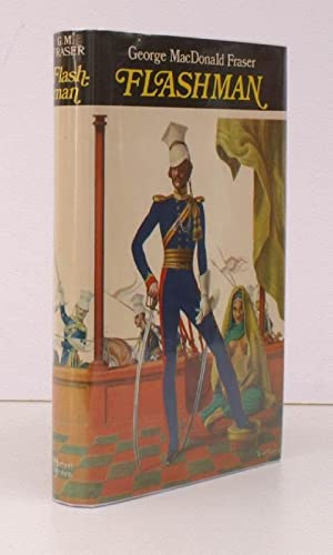 Flashman. From the Flashman Papers 1839-1842. Edited and arranged by George MacDonald Fraser. ...