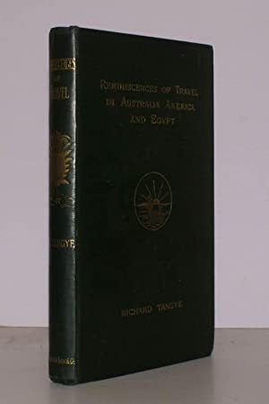 Reminiscences of Travel in Australia, America and Egypt. With Illustrations by E.C. Mountfort. ...