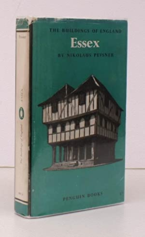 The Buildings of England. Essex. BRIGHT, CLEAN COPY IN UNCLIPPED DUSTWRAPPER: Nikolaus PEVSNER