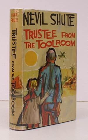 Trustee from the Toolroom. BRIGHT, CLEAN COPY IN UNCLIPPED DUSTWRAPPER: Nevil SHUTE