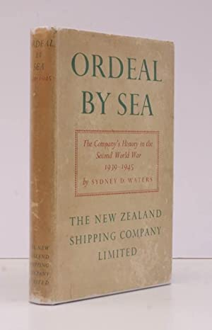Ordeal by Sea. The New Zealand Shipping Company in the Second World War 1939-1945. BRIGHT, CLEAN ...