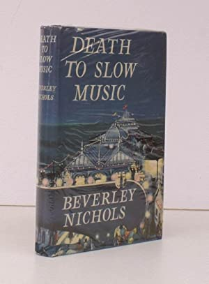 Death to Slow Music. [First Book Club Edition.] BRIGHT COPY IN UNCLIPPED DUSTWRAPPER: Beverley ...