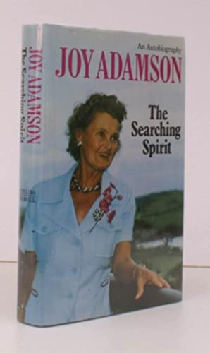 The Searching Spirit. An Autobiography. With a: Joy ADAMSON