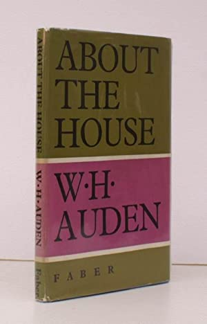 About the House. NEAR FINE COPY IN UNCLIPPED DUSTWRAPPER: W.H. AUDEN