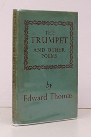 The Trumpet and other Poems. BRIGHT COPY IN UNCLIPPED DUSTWRAPPER: Edward THOMAS