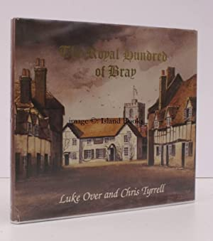 The Royal Hundred of Bray. [Illustrated by C. Tyrell].: C. TYRELL). Luke OVER