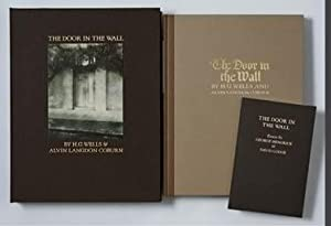 The Door in the Wall. Illustrated with Photogravures from Photographs by Alvin Langdon Coburn. [...