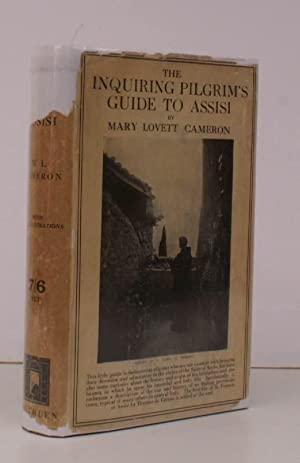 The Inquiring Pilgrim's Guide to Assisi. to: Mary Lovett CAMERON