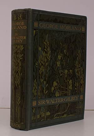 George Morland. His Life and Works. BRIGHT: Sir Walter GILBEY