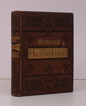 Memoirs of a Huguenot Family. Translated and: James FONTAINE