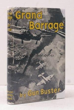 Grand Barrage.: GUN BUSTER [pseud. J. AUSTIN]