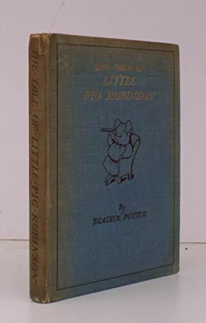 The Tale of Little Pig Robinson. [Second: Beatrix POTTER