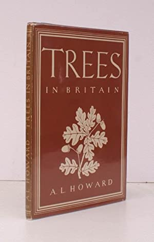 Trees in Britain. [Britain in Pictures]. NEAR: Alexander L. HOWARD