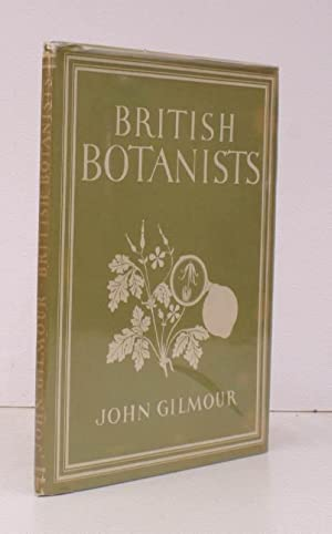 British Botanists. [Britain in Pictures]. BRIGHT, CLEAN: John GILMOUR