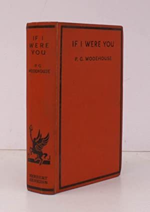 If I Were You. [Second UK Impression].: P.G. WODEHOUSE