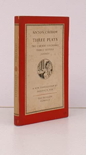 Three Plays. The Cherry Orchard. Three Sisters. Ivanov. Translated and with an Introduction by El...