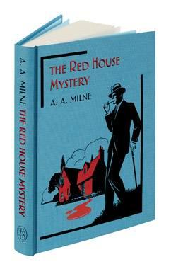 The Red House Mystery. Introduced by Ann: A.A. MILNE