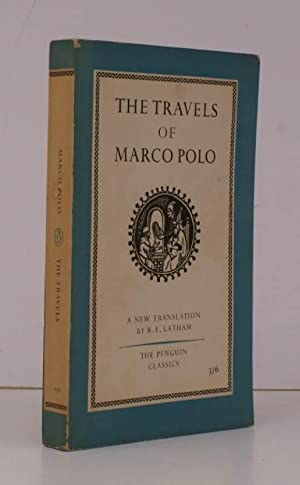 The Travels of Marco Polo. Translated and with an Introduction by Ronald Latham. [The Penguin Cla...