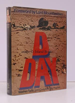 D Day. [Foreword by Admiral of the Fleet The Earl Mountbatten of Burma]. SIGNED BY ALL THREE ...
