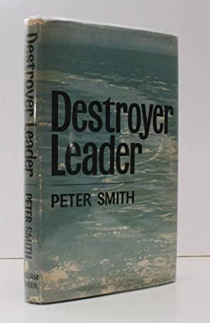 Destroyer Leader. The Story of HMS Faulknor. BRIGHT, CLEAN COPY IN UNCLIPPED DUSTWRAPPER: HMS ...