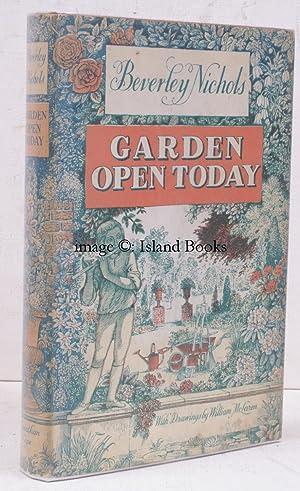Garden Open Today. With Drawings by William McLaren.: William McLAREN). Beverley NICHOLS