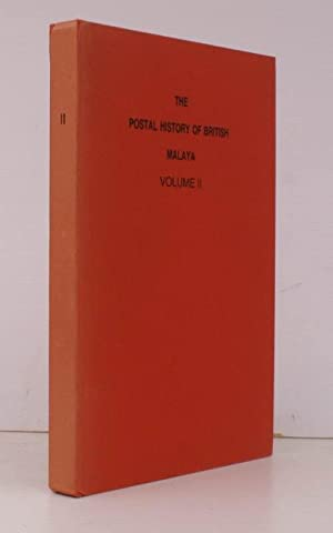 Postal History of British Malaya. Volume II.: Edward B. PROUD