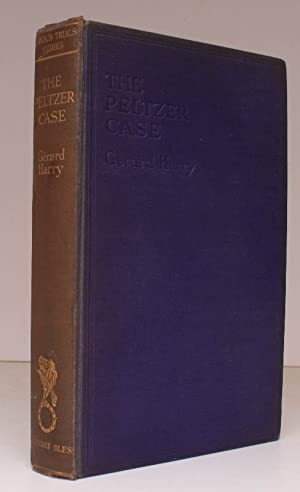 The Peltzer Case. [Famous Trials series].: PELTZER). G. HARRY