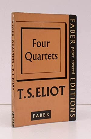 Four Quartets. FIRST COLLECTED EDITION IN PAPERBACK: T.S. ELIOT