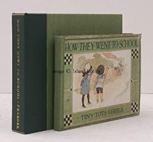 How They Went To School [Illustrated by the author]. OUTSTANDING COPY IN SOLANDER CASE: S. '...