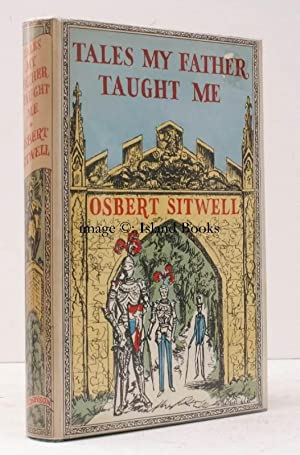 Tales my Father taught Me. An Evocation of extravagant Episodes.: Osbert SITWELL