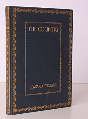 The Country. NEAR FINE COPY IN ORIGINAL CLOTH: Edward THOMAS