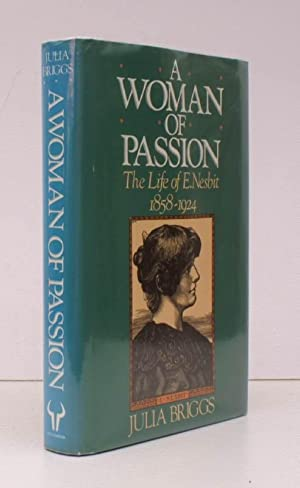 A Woman of Passion. The Life of: Edith NESBIT). Julia