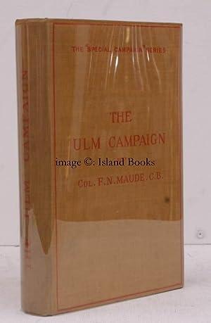 Special Campaign Series No. 12. 12. The Ulm Campaign, 1805. THE ORIGINAL EDITION: NAPOLEON). F.N. ...