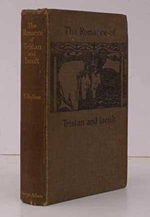 The Romance of Tristan and Iseult. Drawn: Hilaire BELLOC